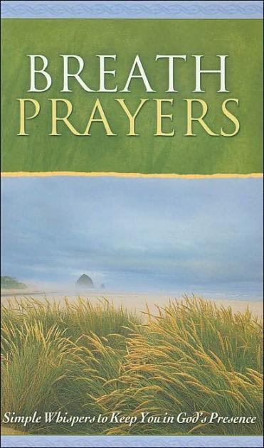 Breath Prayers - Original (Hard Cover)