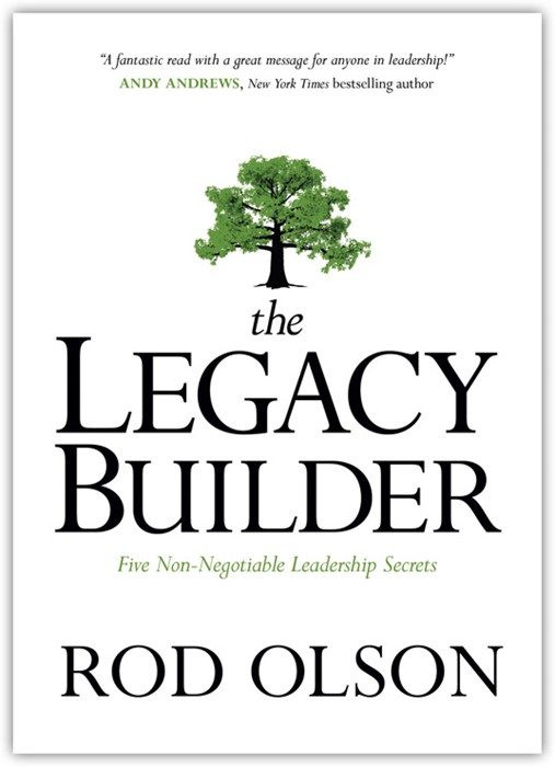 The Legacy Builder (Hard Cover)