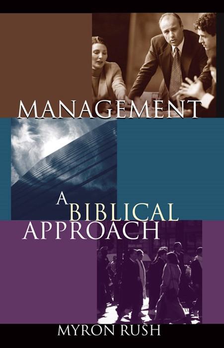 Management: A Biblical Approach (Paperback)