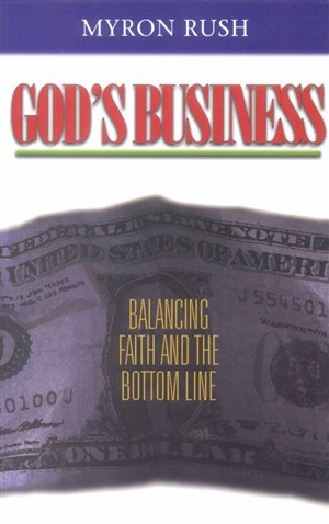 God's Business: Balancing Faith And The Bottom Line (Paperback)