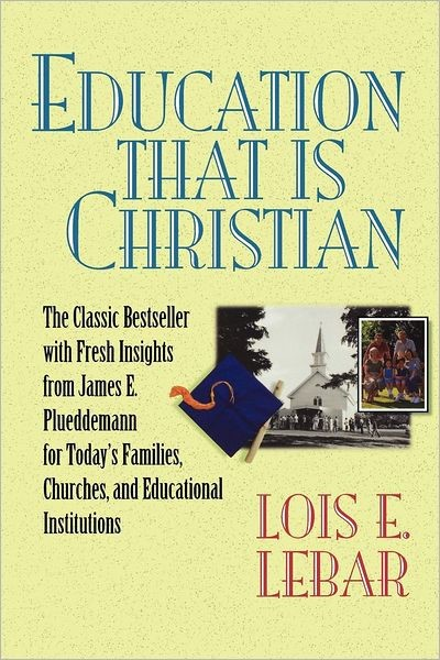 Education That Is Christian (Paperback)