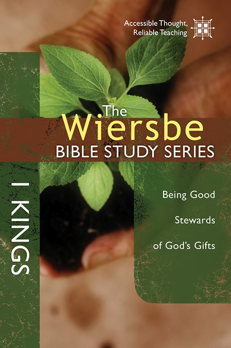The Wiersbe Bible Study Series: 1 Kings (Paperback)