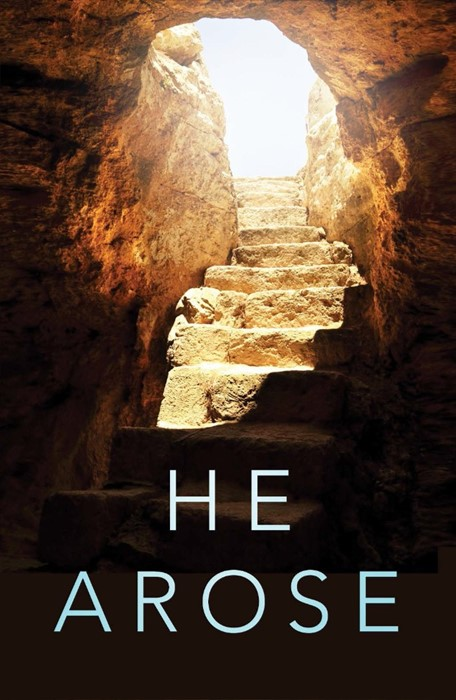He Arose (Pack Of 25) (Tracts)
