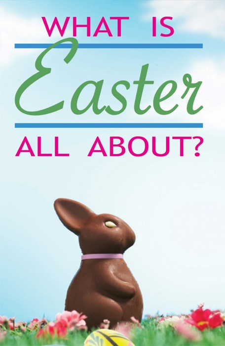 What Is Easter All About? (Pack Of 25) (Tracts)