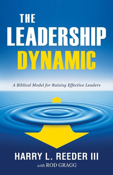 The Leadership Dynamic (Paperback)