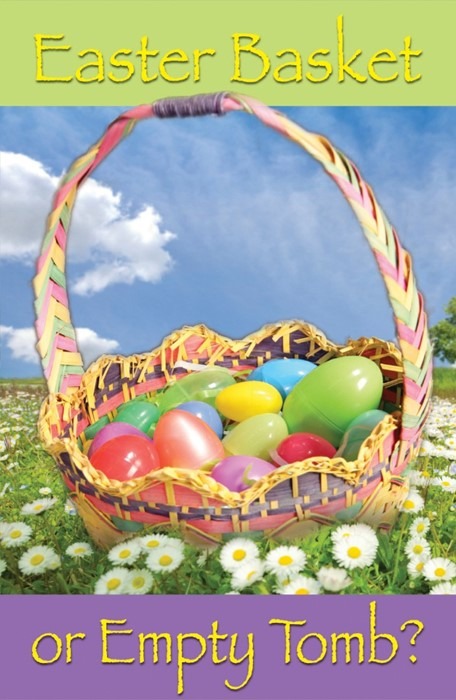 Easter Basket Or Empty Tomb? (Pack Of 25) (Tracts)
