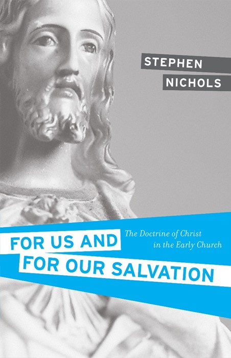 For Us And For Our Salvation (Paperback)