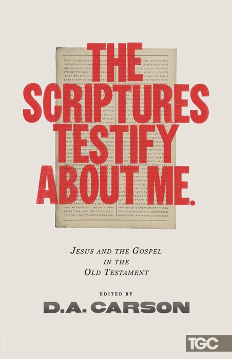 The Scriptures Testify About Me (Paperback)