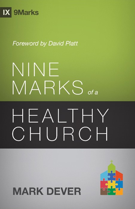 Nine Marks Of A Healthy Church (Paper Back)