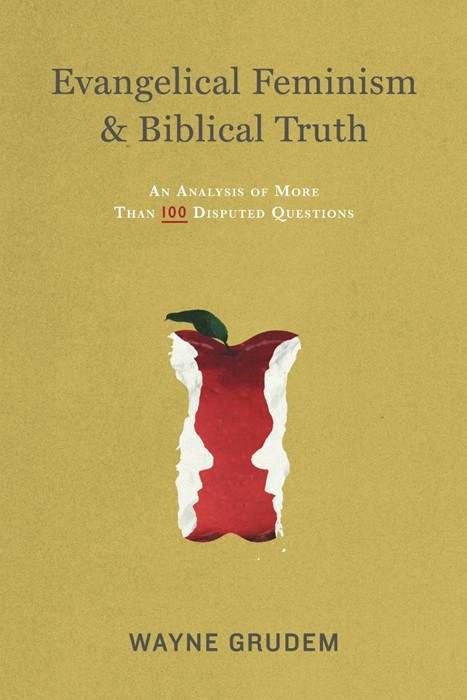 Evangelical Feminism and Biblical Truth (Paperback)