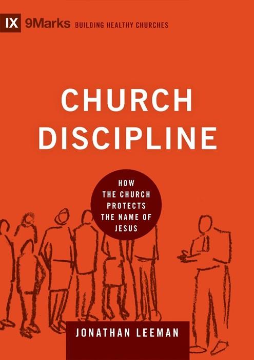 Church Discipline (Hard Cover)
