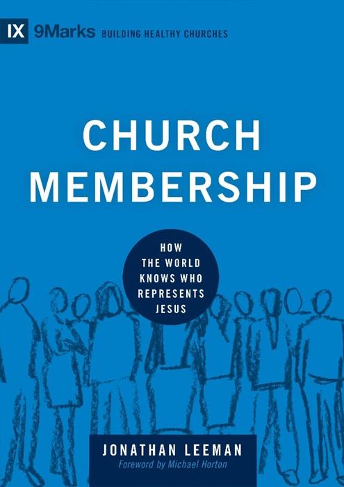 Church Membership (Hard Cover)