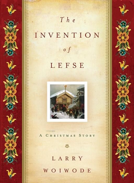 The Invention Of Lefse (Hard Cover)