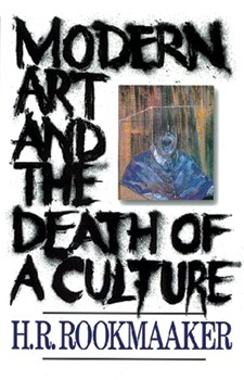 Modern Art And The Death Of A Culture (Paperback)