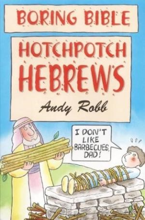 Hotchpotch Hebrews (Paperback)