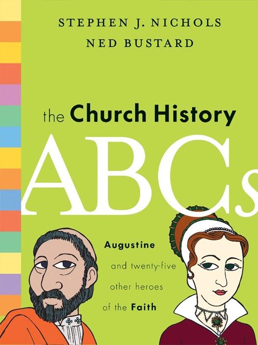 The Church History Abcs (Hard Cover)