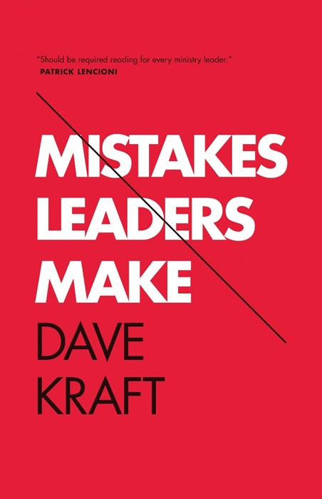 Mistakes Leaders Make (Paperback)