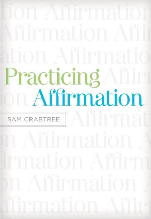 Practicing Affirmation (Paperback)
