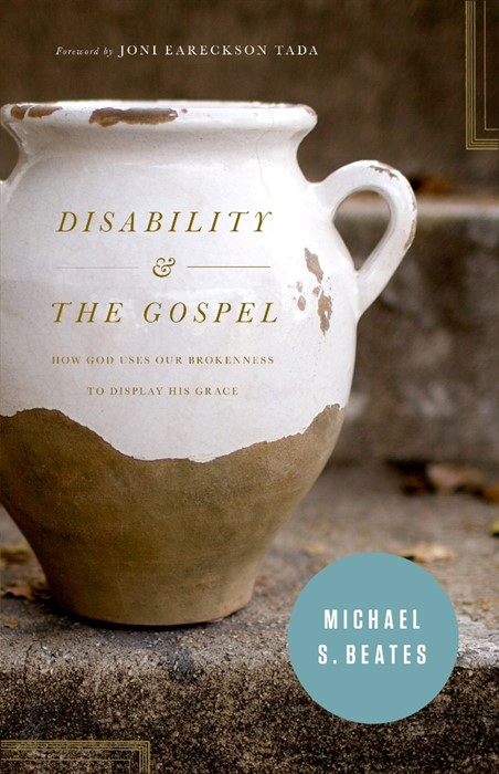 Disability And The Gospel (Paper Back)