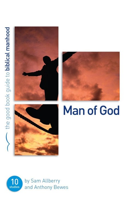 Man Of God (Good Book Guide) (Paperback)