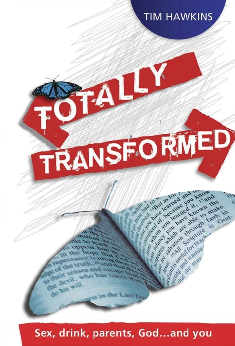 Totally Transformed (Paperback)
