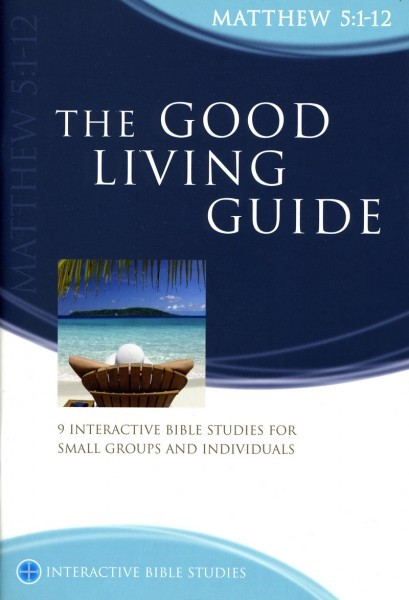 IBS The Good Living Guide: Matthew 5:1-12 (Paperback)