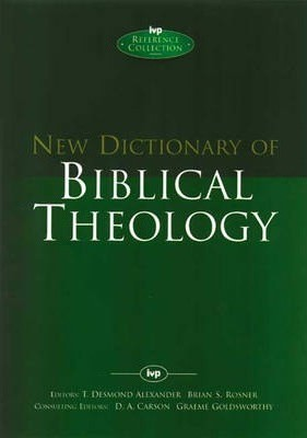 New Dictionary Of Biblical Theology (Hard Cover)