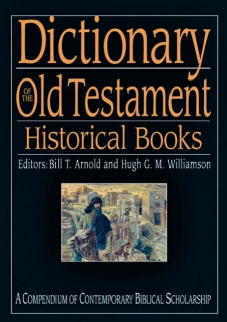 Dictionary Of The Old Testament: Historical Books (Hard Cover)
