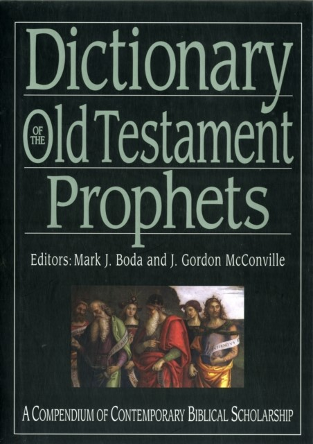 Dictionary Of The Old Testament: Prophets (Hard Cover)