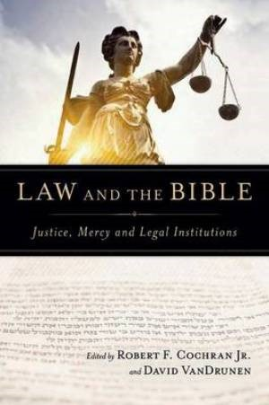 Law And The Bible (Paperback)