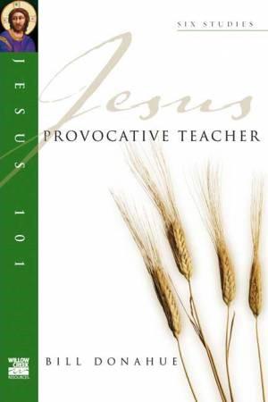 Jesus 101: Provocative Teacher (Pamphlet)