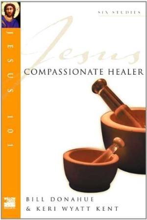 Jesus 101: Compassionate Healer (Pamphlet)