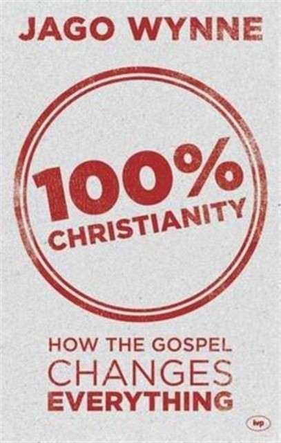 100% Christianity (Paper Back)
