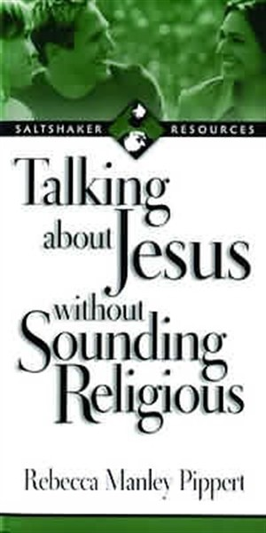 Talking About Jesus Without Sounding Religious (Pamphlet)