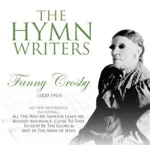 Hymn Writers Fanny Crosby CD (CD- Audio)