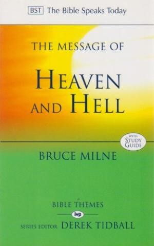 The Message of Heaven and Hell (Paperback)