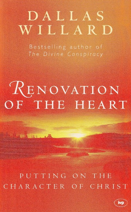 Renovation Of The Heart (Paperback)