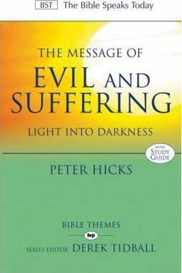The BST Message of Evil and Suffering (Paperback)