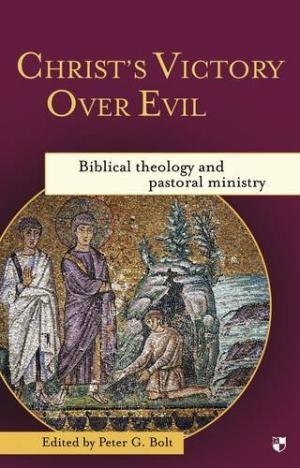 Christ's Victory Over Evil (Paperback)