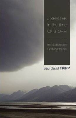 A Shelter In The Time Of Storm (Paperback)