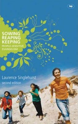 Sowing, Reaping, Keeping (Paperback)