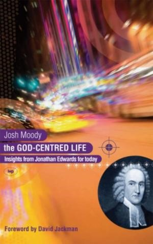 The God-Centred Life (Paperback)