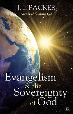 Evangelism And The Sovereignty Of God (Paperback)