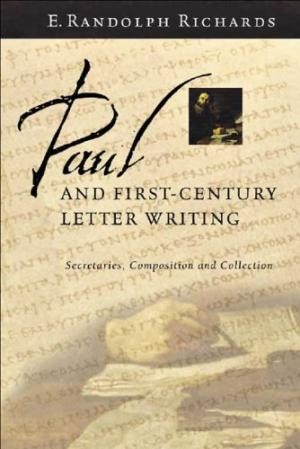 Paul And First-Century Letter Writing (Paperback)