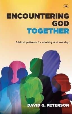 Encountering God Together (Paper Back)