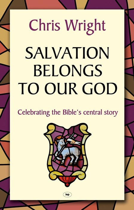Salvation Belongs To Our God (Paperback)