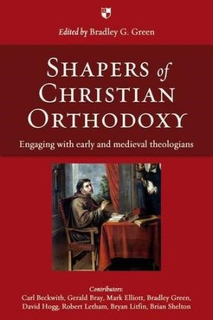 Shapers Of Christian Orthodoxy (Paperback)