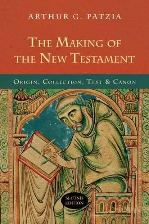 The Making Of The New Testament (2nd Edition) (Paperback)