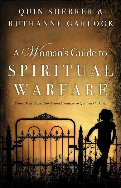A Woman's Guide To Spiritual Warfare (Paperback)