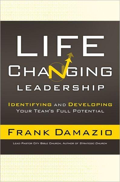 Life-Changing Leadership (Paperback)